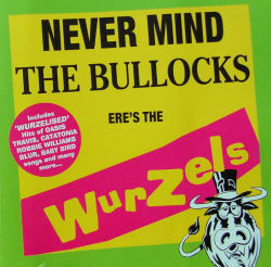 Never Mind the Bullocks, Ere's The Wurzels